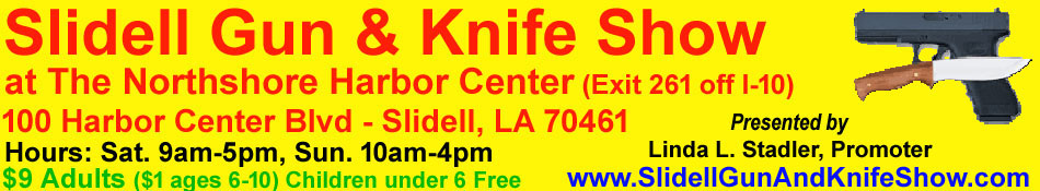 October 10-11, 2020 Slidell Louisiana Gun Show